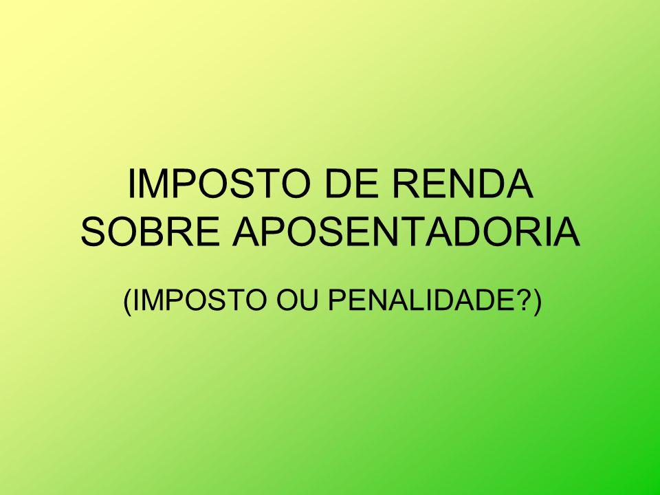 IMPOSTO DE RENDA SOBRE APOSENTADORIA