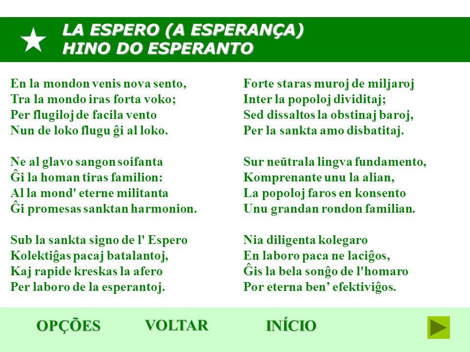 LA ESPERO (A ESPERANÇA) HINO DO ESPERANTO