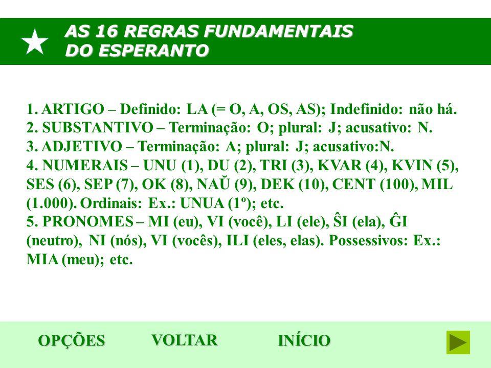 AS 16 REGRAS FUNDAMENTAIS DO ESPERANTO