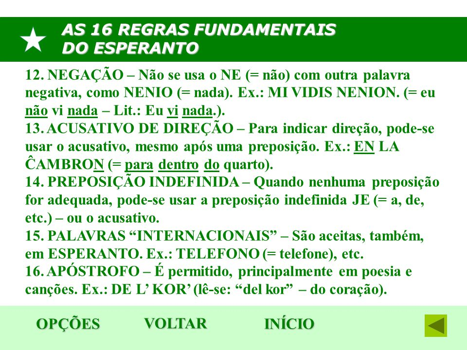 AS 16 REGRAS FUNDAMENTAIS DO ESPERANTO