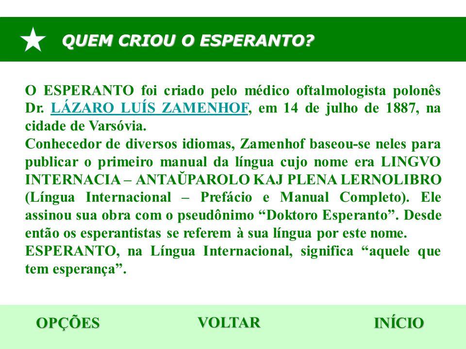 QUEM CRIOU O ESPERANTO OPÇÕES VOLTAR INÍCIO