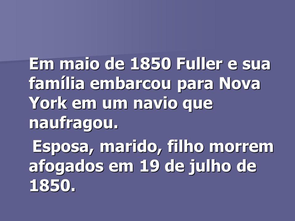 Esposa, marido, filho morrem afogados em 19 de julho de 1850.