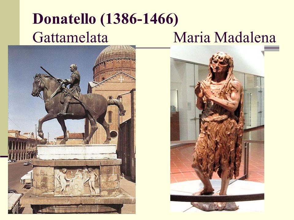Donatello (1386-1466) Gattamelata Maria Madalena