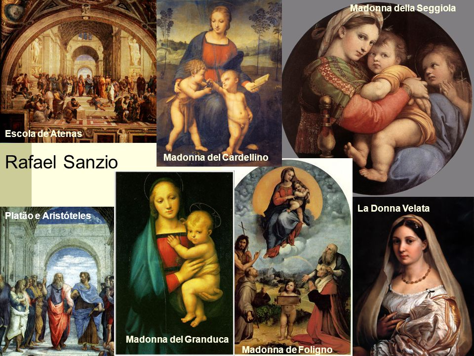 Rafael Sanzio Madonna della Seggiola Escola de Atenas