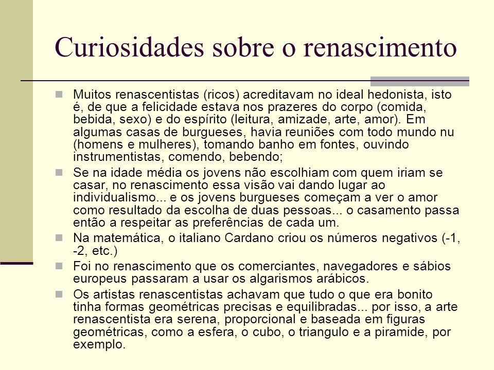 Curiosidades sobre o renascimento