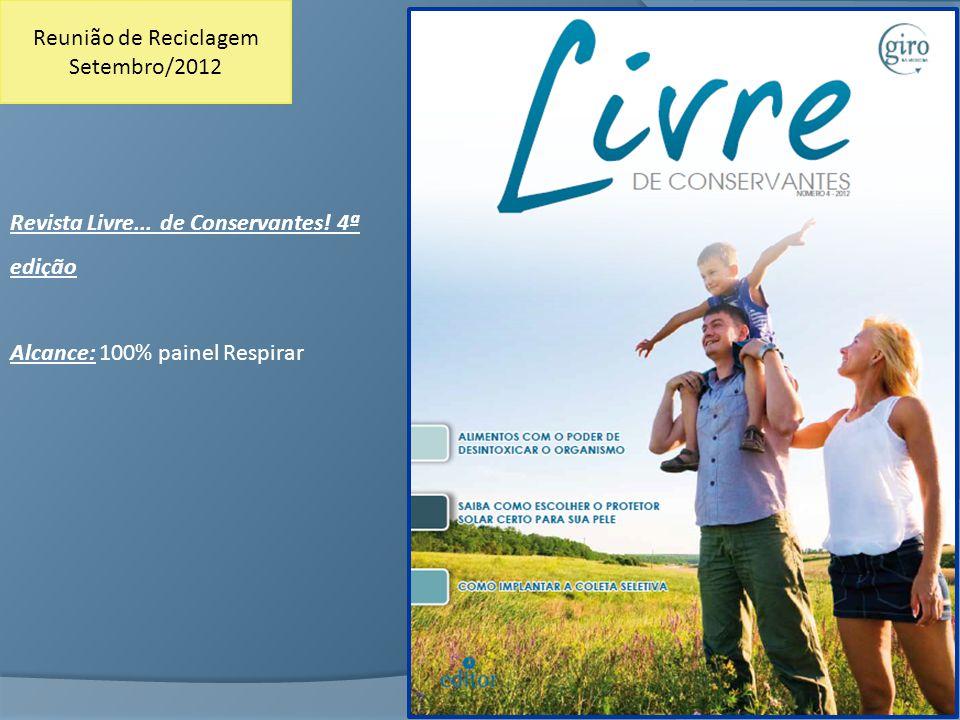 Reunião de Reciclagem Setembro/2012. Revista Livre...