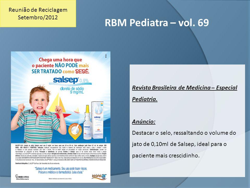 RBM Pediatra – vol. 69 Reunião de Reciclagem Setembro/2012