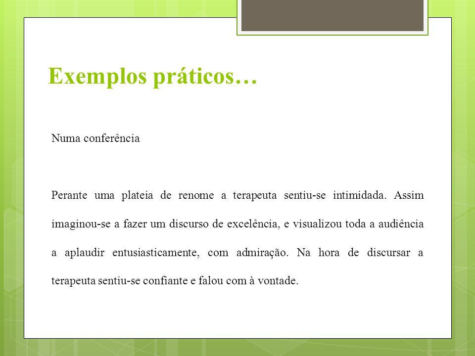 Exemplos práticos… Numa conferência