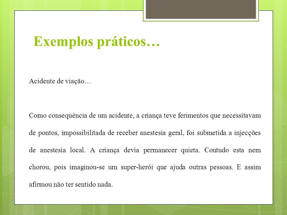 Exemplos práticos… Acidente de viação…