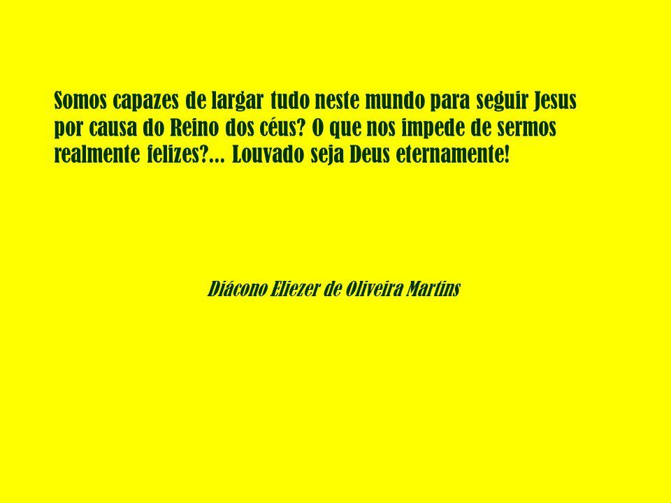 Diácono Eliezer de Oliveira Martins