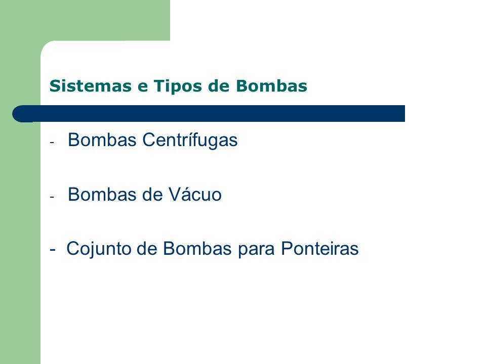 Sistemas e Tipos de Bombas
