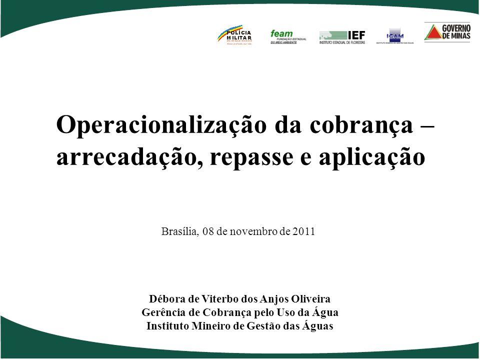 Operacionalização da cobrança – arrecadação, repasse e aplicação