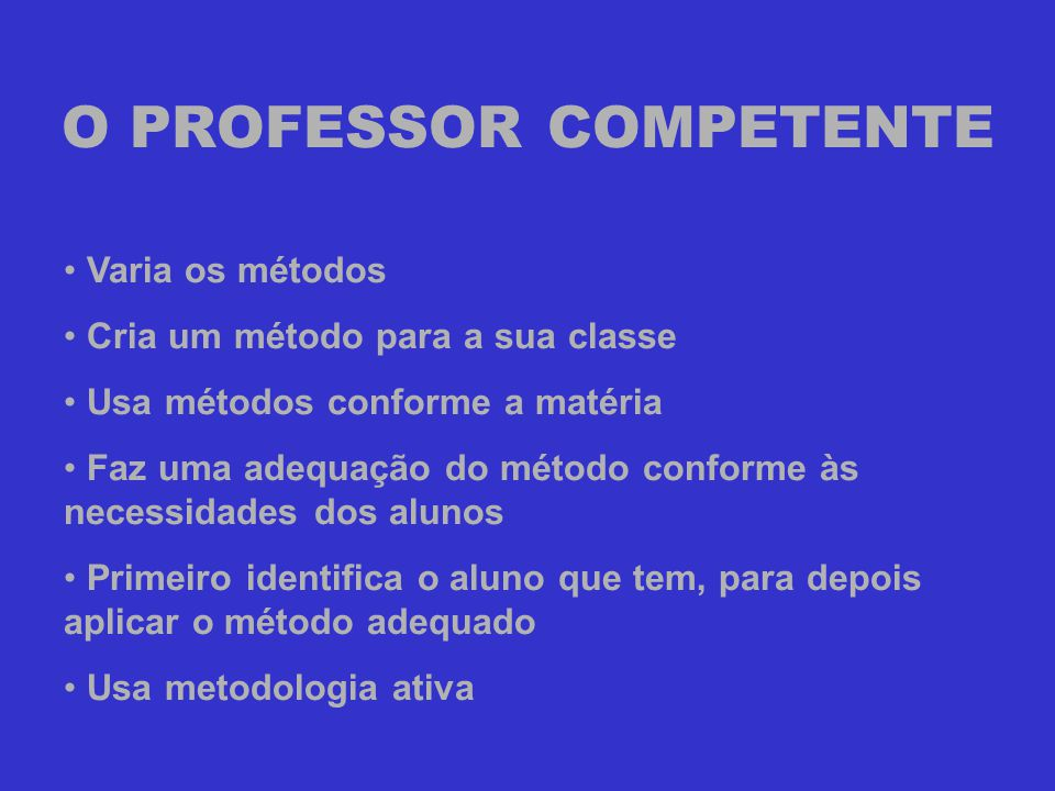 O PROFESSOR COMPETENTE