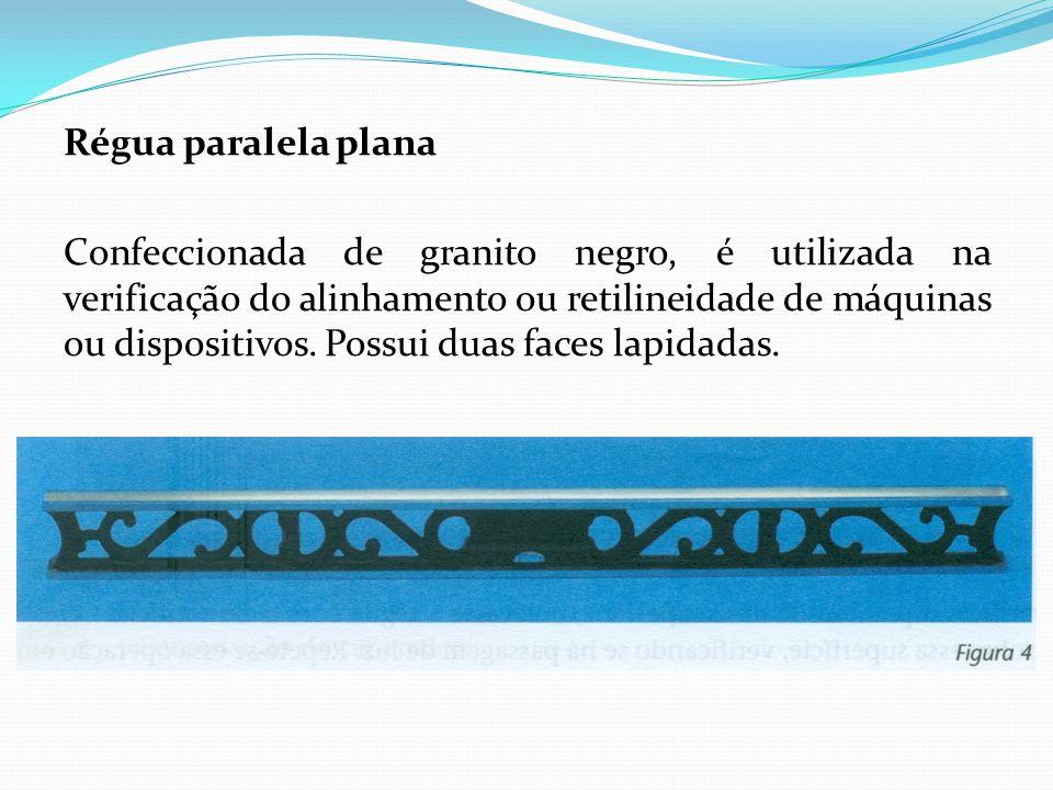 Régua paralela plana Confeccionada de granito negro, é utilizada na verificação do alinhamento ou retilineidade de máquinas ou dispositivos.