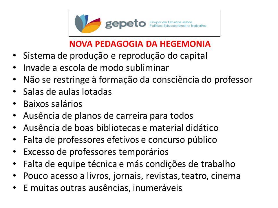 NOVA PEDAGOGIA DA HEGEMONIA