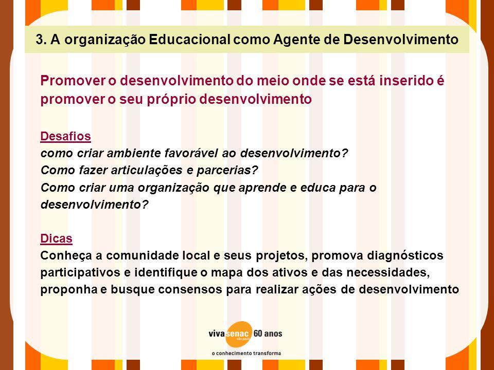 3. A organização Educacional como Agente de Desenvolvimento
