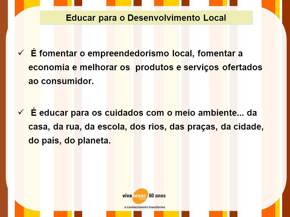Educar para o Desenvolvimento Local