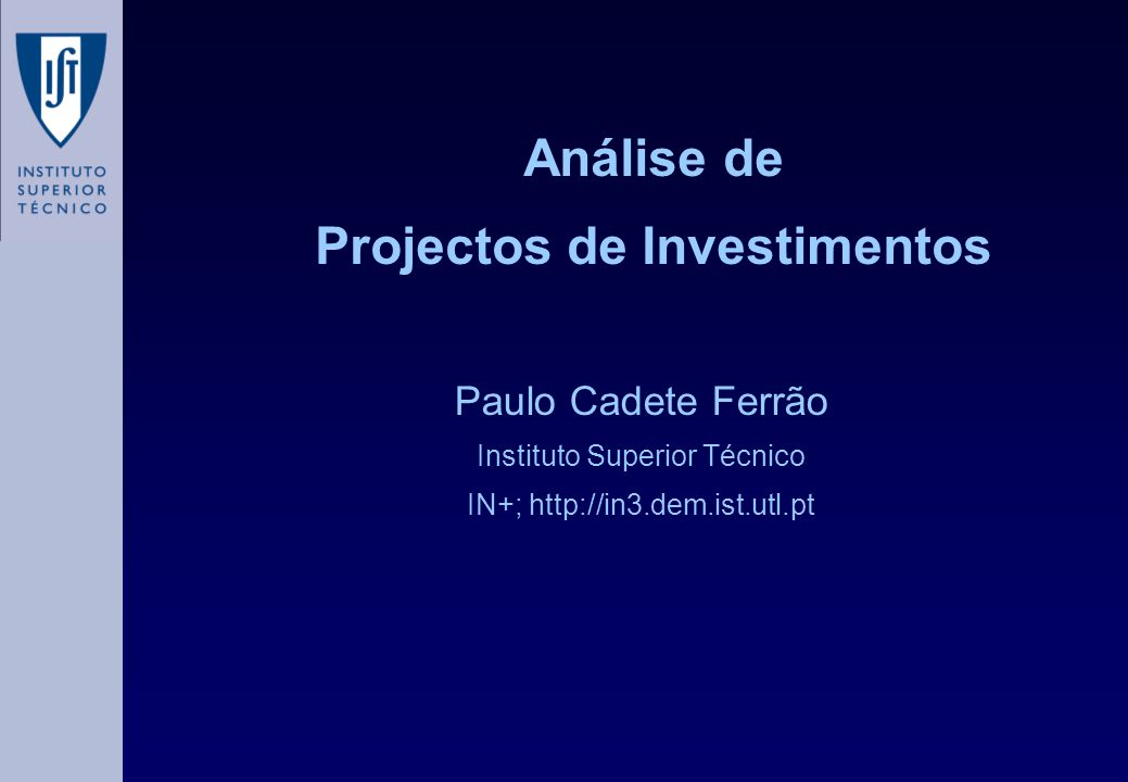 Análise de Projectos de Investimentos