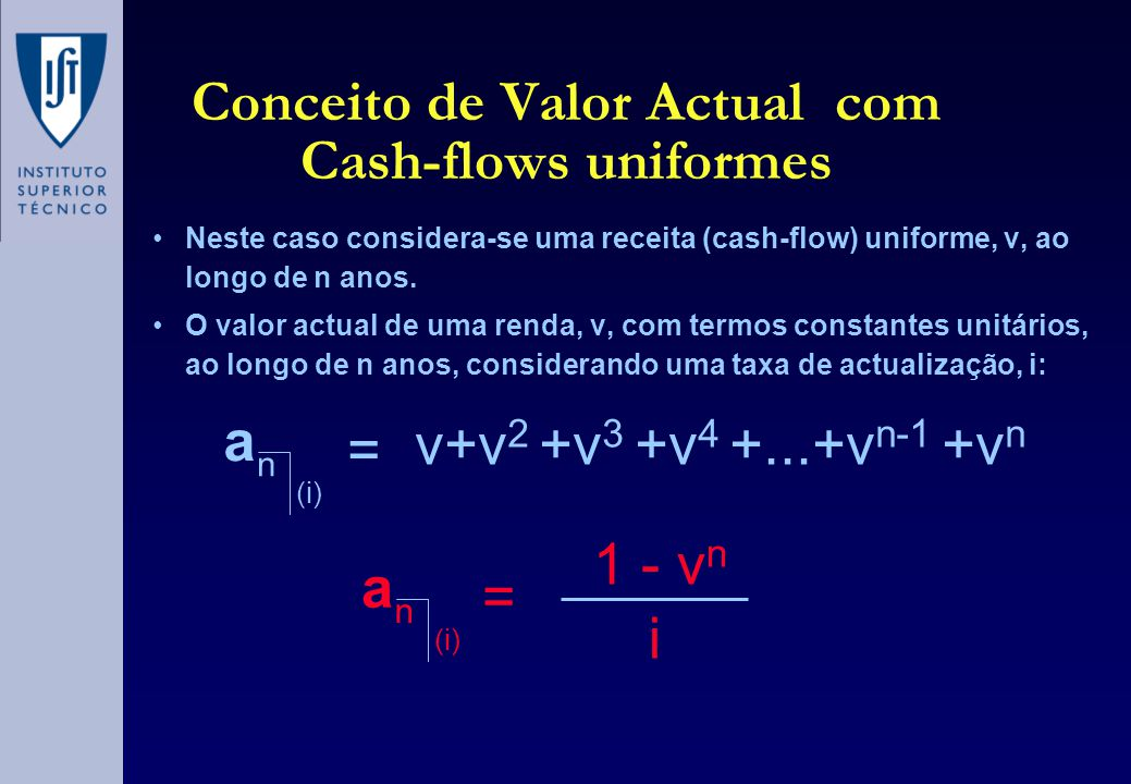 Conceito de Valor Actual com Cash-flows uniformes