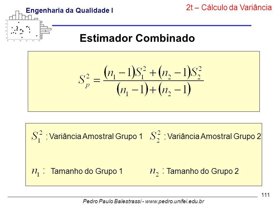 Estimador Combinado 2t – Cálculo da Variância