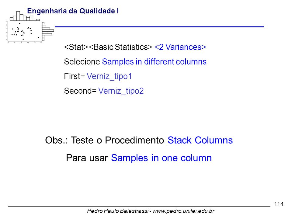 Obs.: Teste o Procedimento Stack Columns