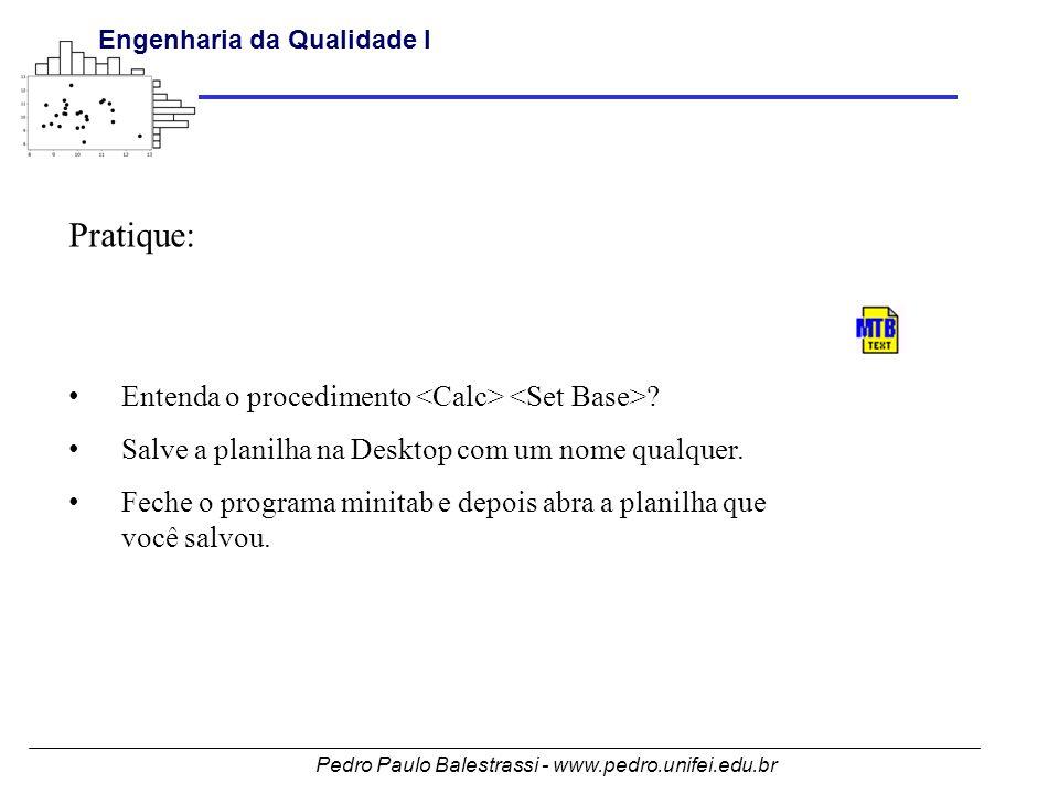 Pratique: Entenda o procedimento <Calc> <Set Base>