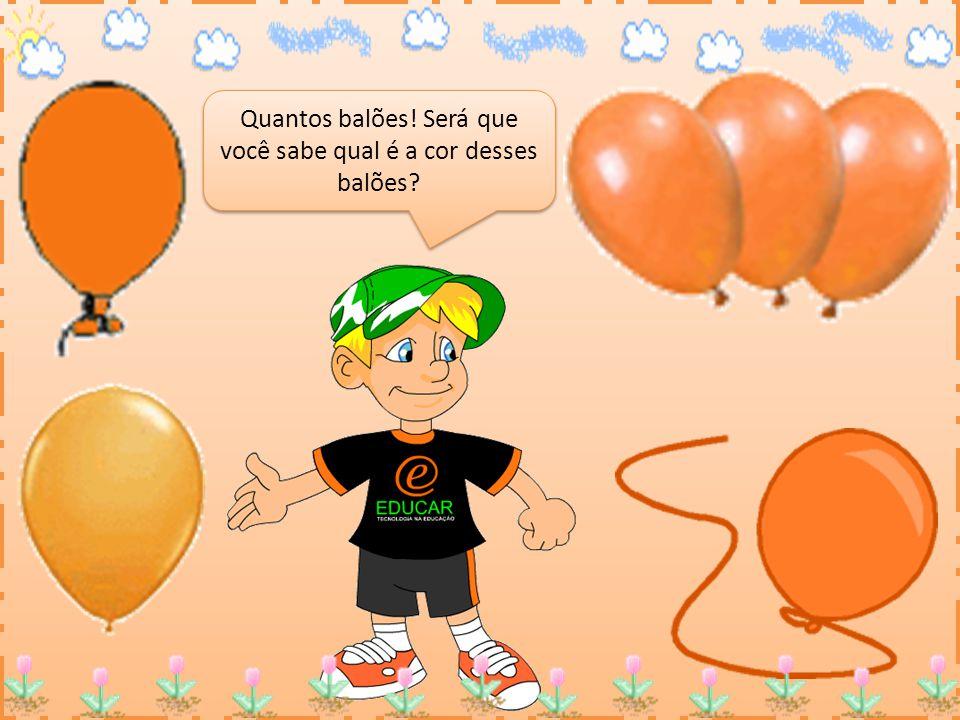 Quantos balões! Será que você sabe qual é a cor desses balões