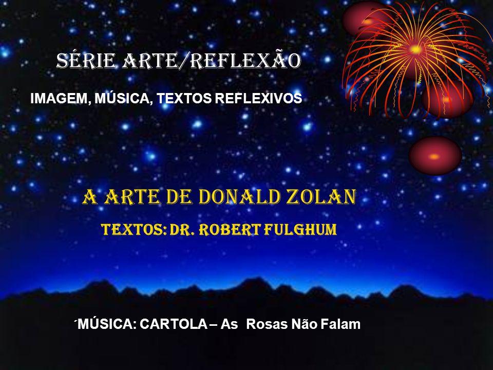 TEXTOS: Dr. Robert Fulghum