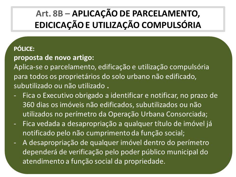 Art. 8B – APLICAÇÃO DE PARCELAMENTO, EDICICAÇÃO E UTILIZAÇÃO COMPULSÓRIA