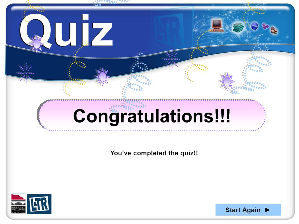 You've completed the quiz!!