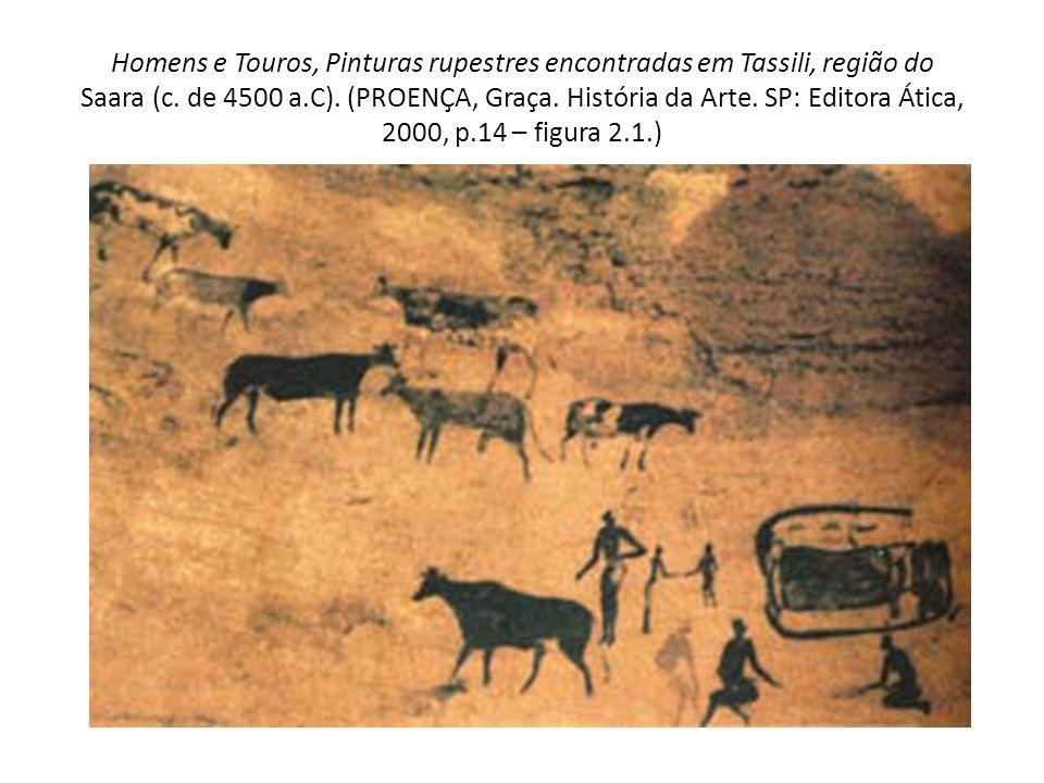 Homens e Touros, Pinturas rupestres encontradas em Tassili, região do Saara (c.