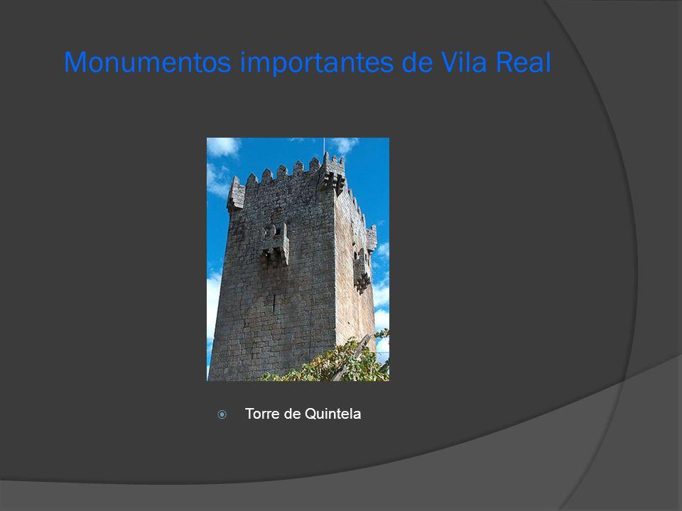 Monumentos importantes de Vila Real