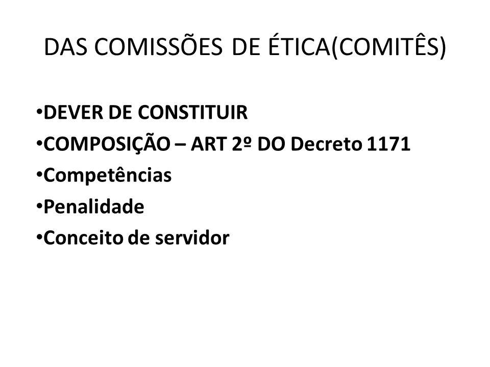 DAS COMISSÕES DE ÉTICA(COMITÊS)