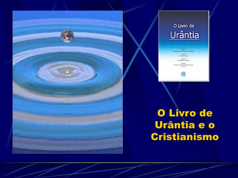 O Livro de Urântia e o Cristianismo