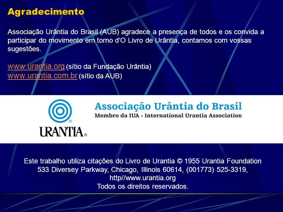 Agradecimento www.urantia.org (sítio da Fundação Urântia)