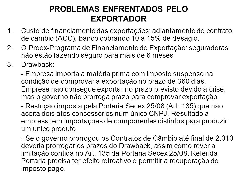 PROBLEMAS ENFRENTADOS PELO EXPORTADOR
