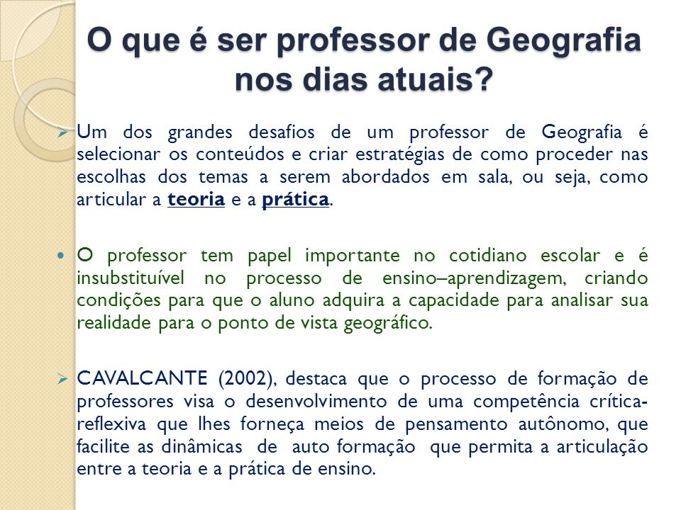 O que é ser professor de Geografia nos dias atuais
