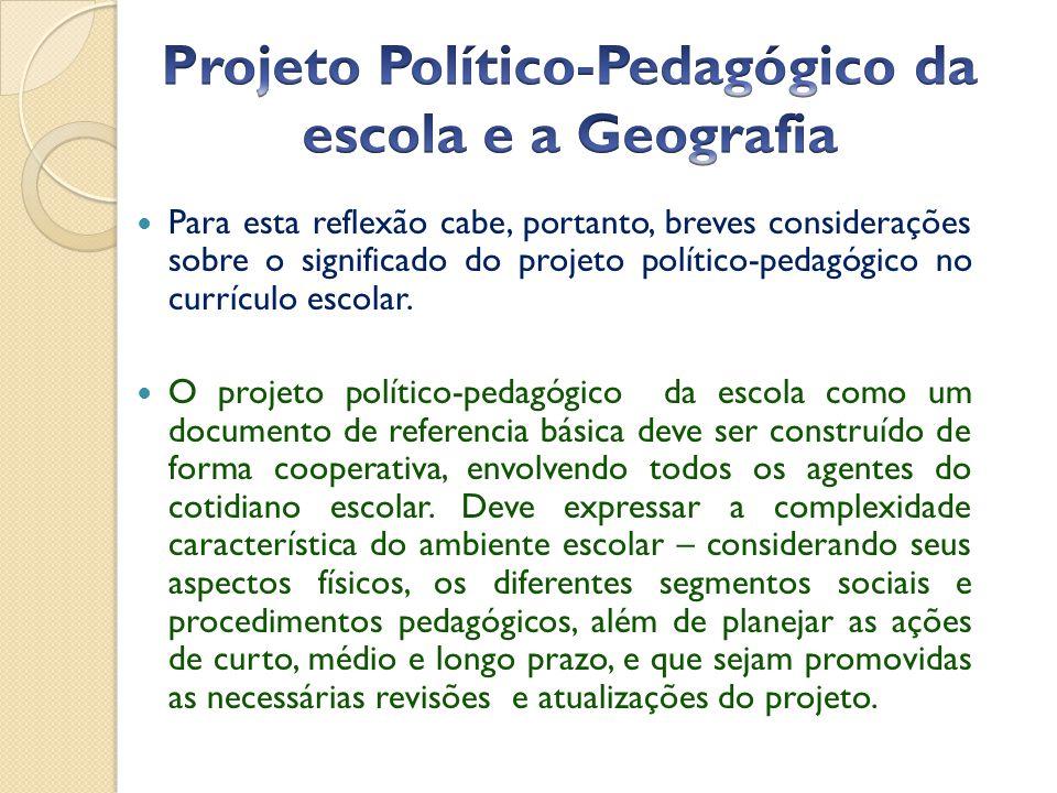 Projeto Político-Pedagógico da escola e a Geografia