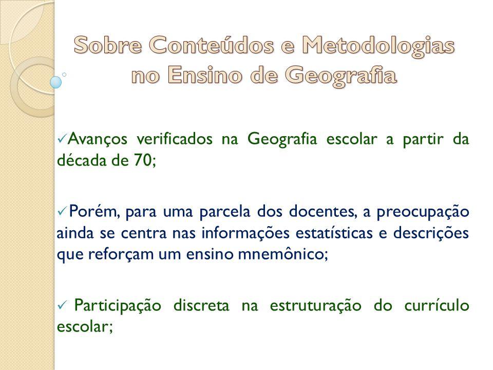 Sobre Conteúdos e Metodologias no Ensino de Geografia
