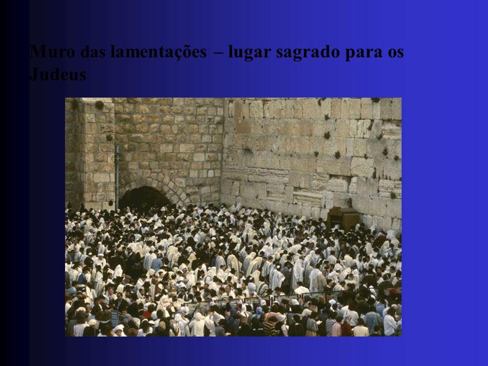 Muro das lamentações – lugar sagrado para os Judeus