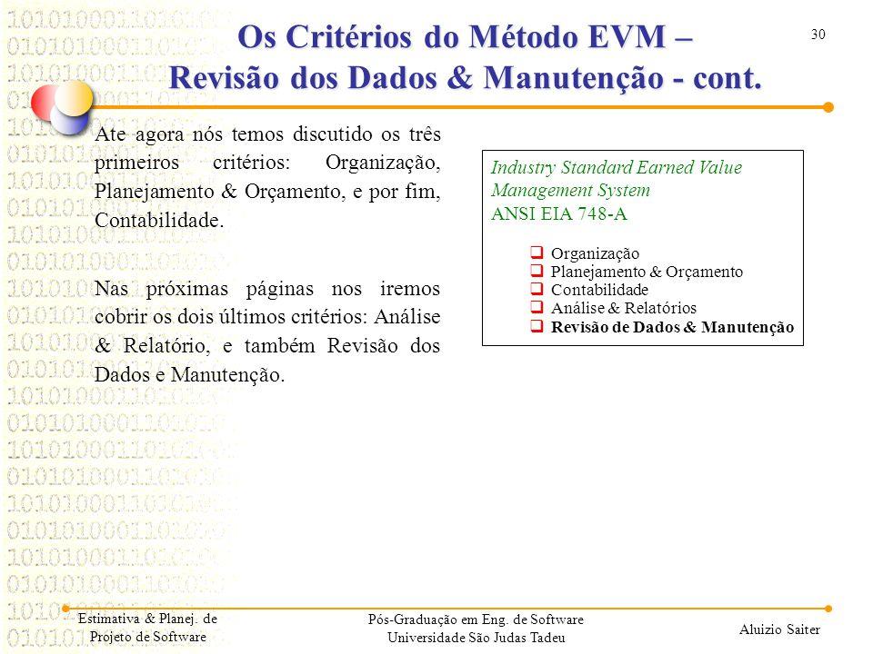 Os Critérios do Método EVM – Revisão dos Dados & Manutenção - cont.