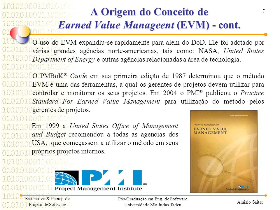 A Origem do Conceito de Earned Value Manageent (EVM) - cont.