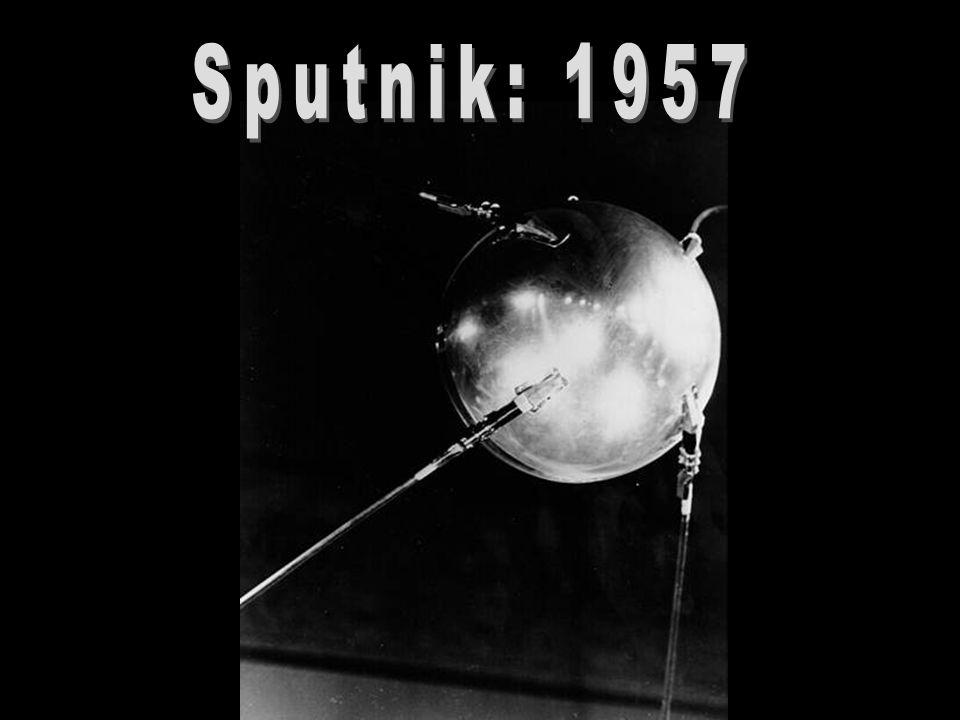 Sputnik: 1957 http://pt.wikipedia.org/wiki/Sputnik