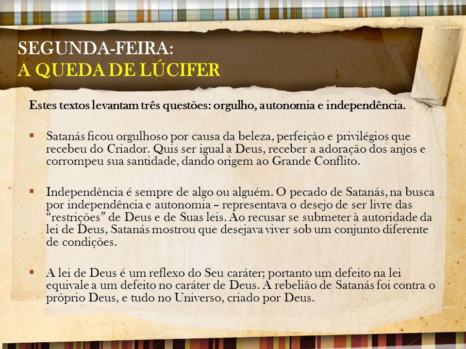 SEGUNDA-FEIRA: A QUEDA DE LÚCIFER