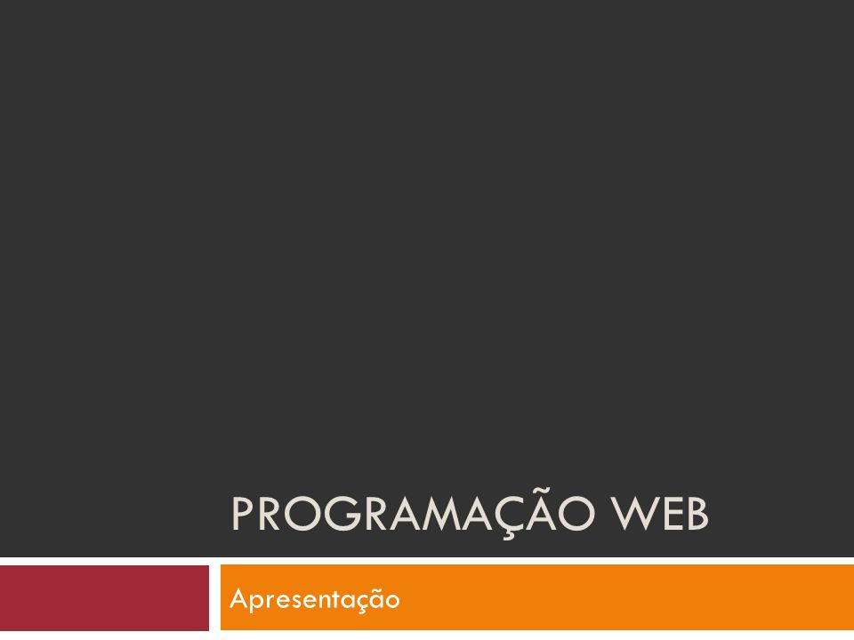 Programação WEB Apresentação