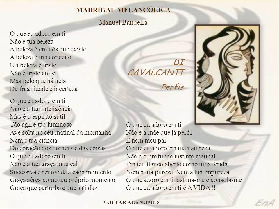 DI CAVALCANTI Perfis MADRIGAL MELANCÓLICA Manuel Bandeira