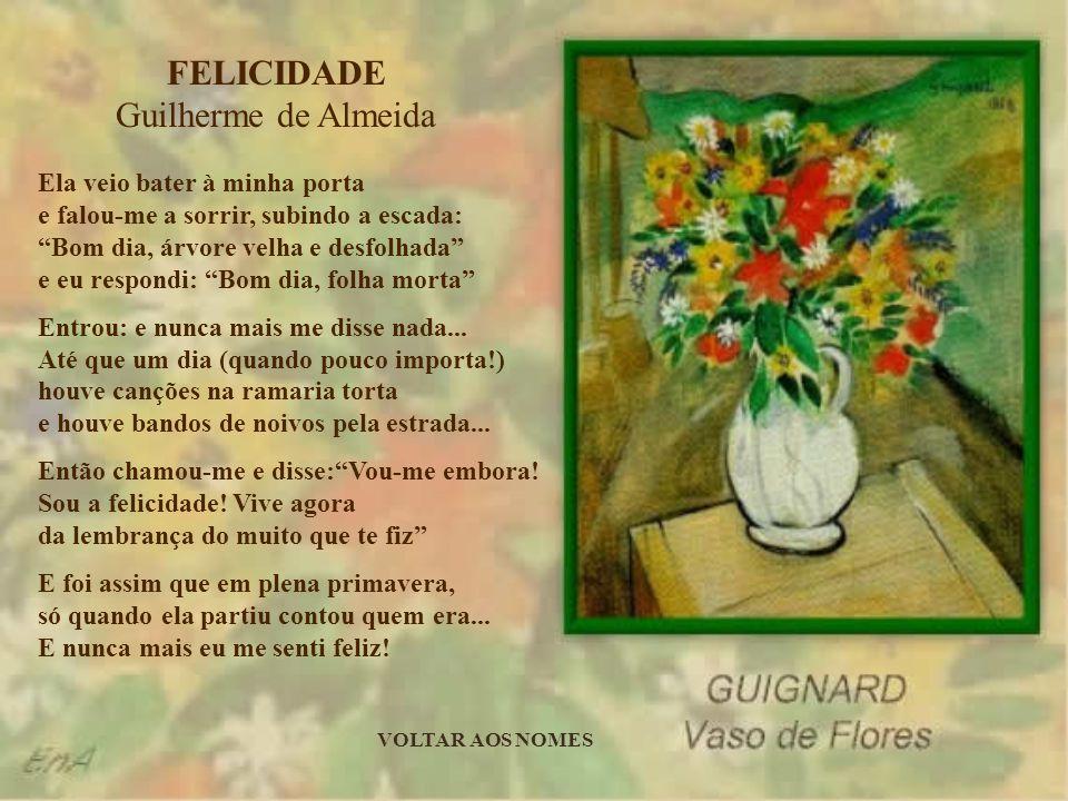 FELICIDADE Guilherme de Almeida