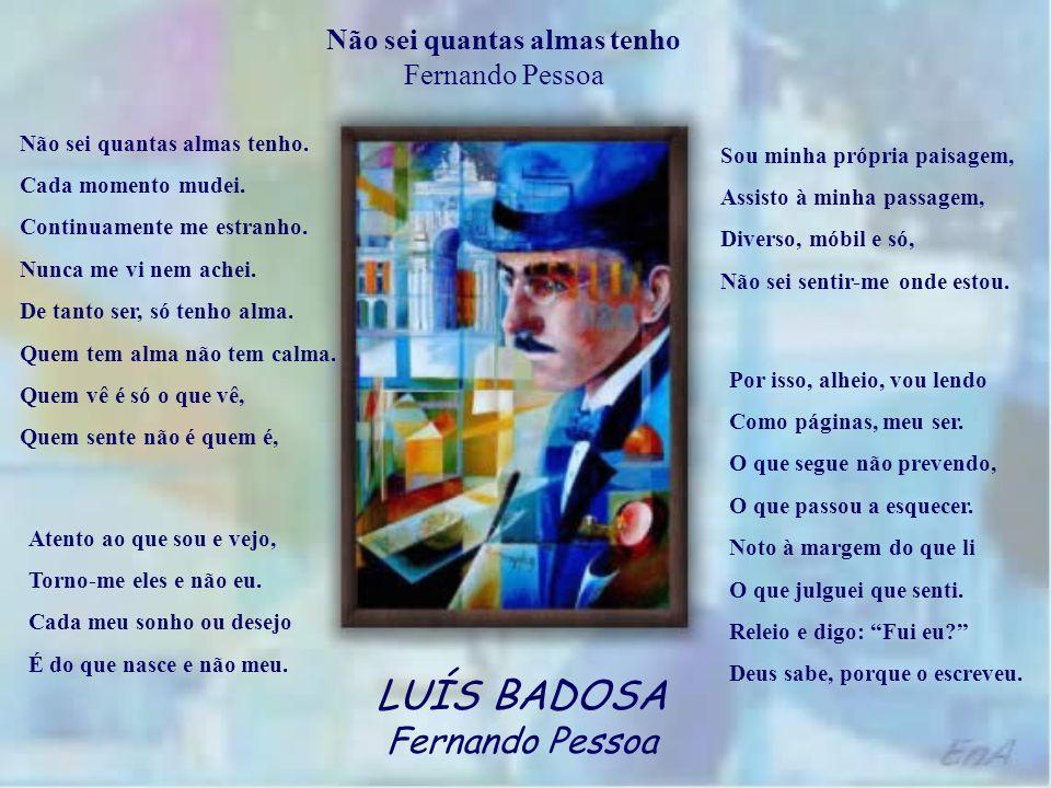 LUÍS BADOSA Fernando Pessoa