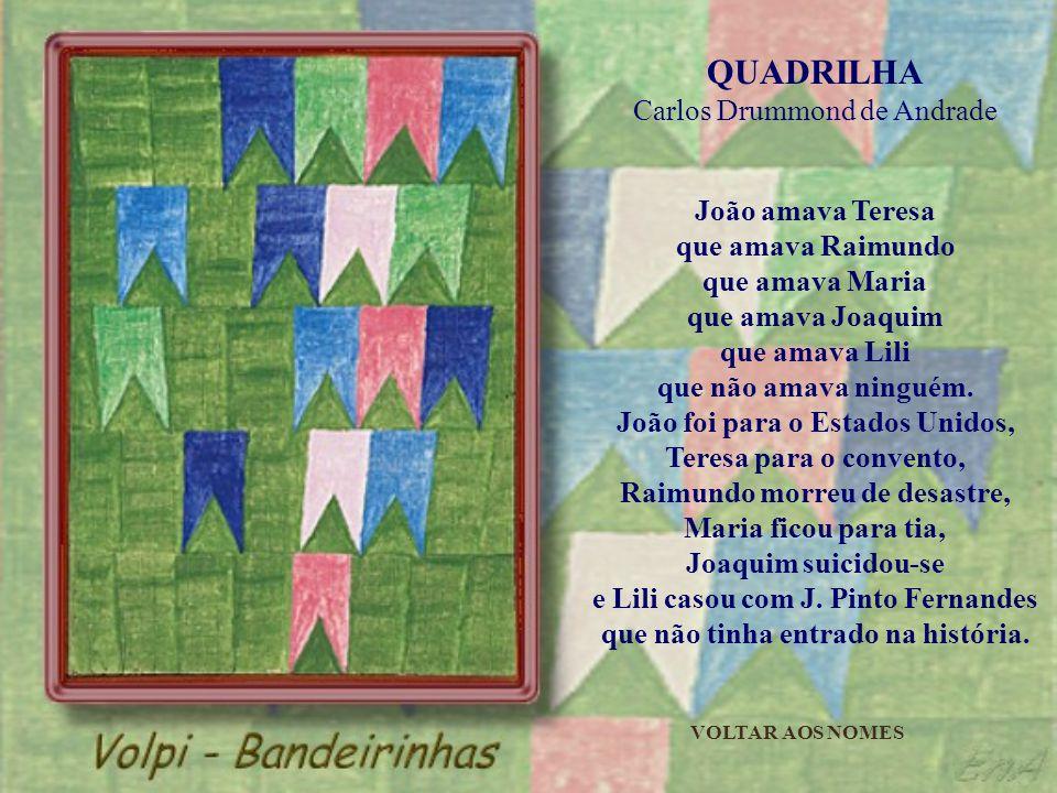 QUADRILHA Carlos Drummond de Andrade