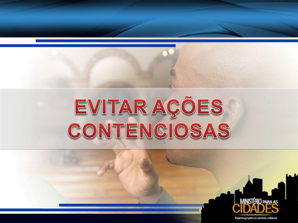 EVITAR AÇÕES CONTENCIOSAS